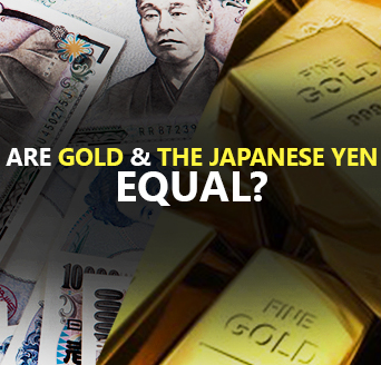 Are Gold and the Japanese Yen Equal? (Part I)