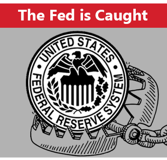 The Fed is Caught
