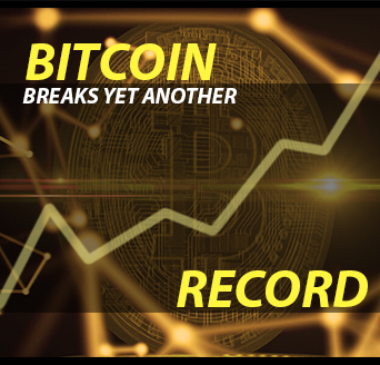 Bitcoin Breaks Yet Another Record