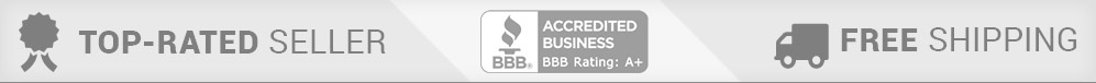 Top Rated Seller, BBB Accredited Business, Free Shipping